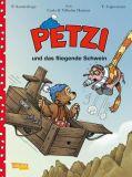 Petzi - Der Comic 02: Petzi und das fliegende Schwein