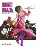 Bruno Brazil 09: Alles oder nichts für Alak 6
