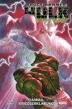 Bruce Banner - Hulk (2019) 06: Gamma-Kriegserklärung