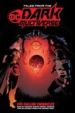 Tales from the Dark Multiverse (2019) TPB: Five Chilling Chronicles