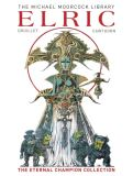 The Michael Moorcock Library - Elric: The Eternal Champion Collection (2021) HC