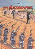 Die Mexikaner 05: Queretaro