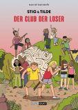 Stig & Tilde 03: Der Club der Loser