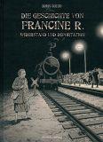 Die Geschichte von Francine R. - Widerstand und Deportation