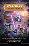 Star Wars: Die Hohe Republik Jugendroman: Die Bewährungsprobe