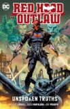Red Hood: Outlaw (2016) TPB 04: Unspoken Truths