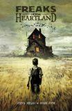Freaks of the Heartland (2004) TPB (New Edition)