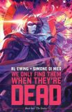 We only find them when they're dead (2020) TPB 01: The Seeker