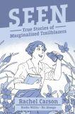 Seen: True Stories of Marginalized Trailblazers (2020) 02: Rachel Carson