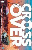 Crossover (2020) 05 (Abgabelimit: 1 Exemplar pro Kunde!)